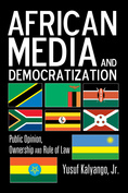 Cover: African Media and Democratization by Yusuf Kalyango